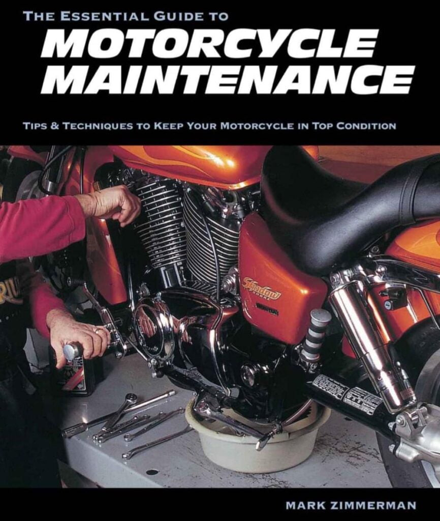The essential guide to motorcycle maintenance - great motorcycling book