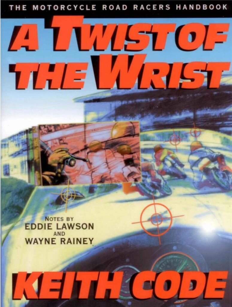 Motorcycle Riding Books - a twist of the wrist by Keith Code